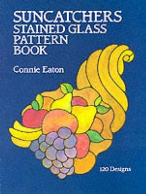 Suncatchers Stained Glass Pattern Book book