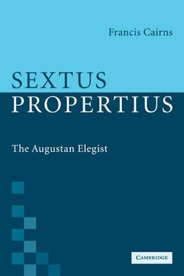 Sextus Propertius by Francis Cairns