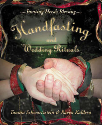 Handfasting and Wedding Rituals by Raven Kaldera