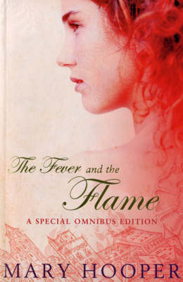 The Fever and the Flame: