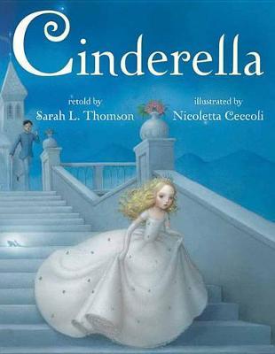 Cinderella by Sarah L Thomson