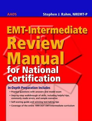 EMT Intermediate Review Manual for National Certification by Stephen J. Rahm