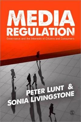Media Regulation by Peter Lunt