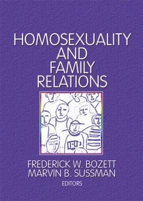 Homosexuality and Family Relations book