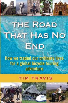 Road That Has No End by Tim Travis