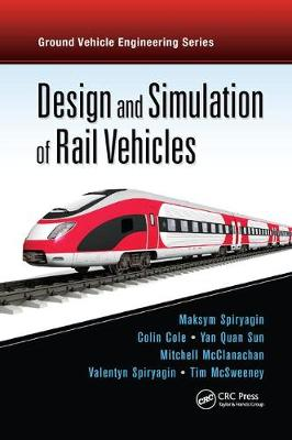 Design and Simulation of Rail Vehicles book