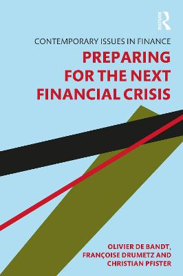 Preparing for the Next Financial Crisis book