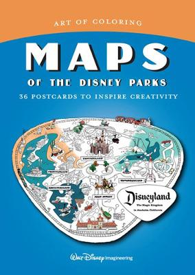 Art of Coloring: Maps of the Disney Parks by The Imagineers