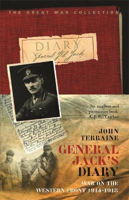 General Jack's Diary 1914-18 by John Terraine