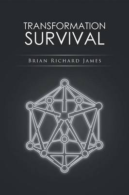 Transformation Survival by Brian Richard James