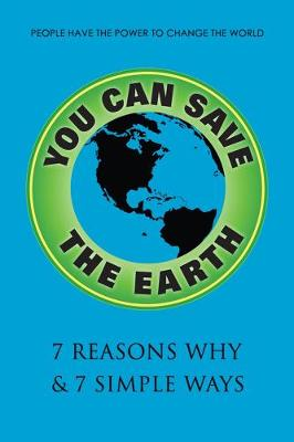 You Can Save The Earth, Revised Edition by Sean K. Smith