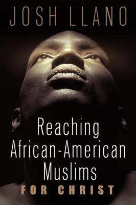 Reaching African-American Muslims for Christ book