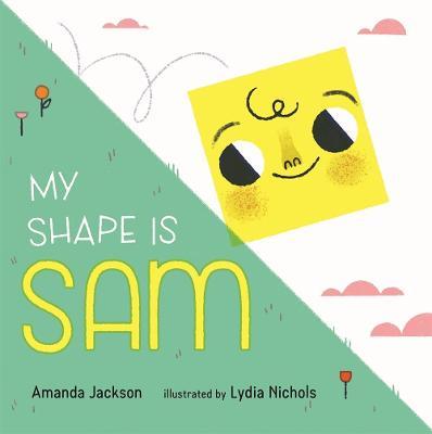 My Shape is Sam by Amanda Jackson
