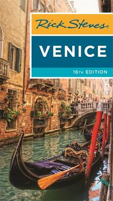 Rick Steves Venice (Sixteenth Edition) by Gene Openshaw