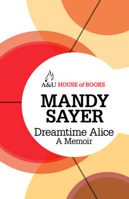 Dreamtime Alice by Mandy Sayer