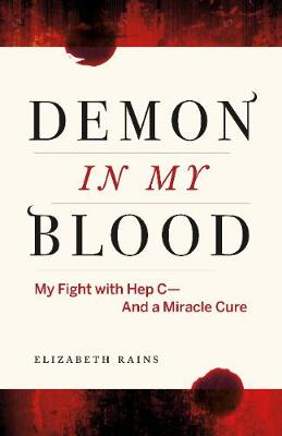 Demon in My Blood by Elizabeth  Rains
