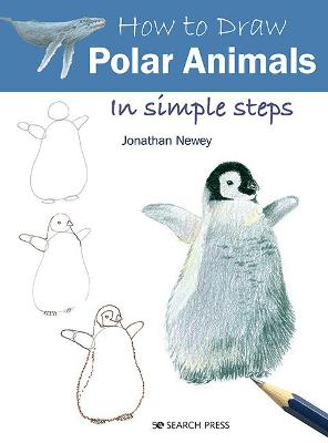 How to Draw: Polar Animals: In Simple Steps book