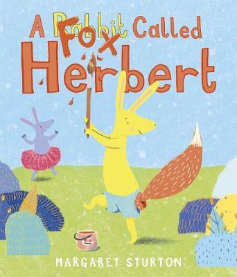 A Fox Called Herbert by Margaret Sturton