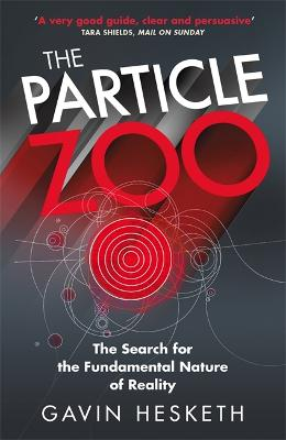 The Particle Zoo by Gavin Hesketh
