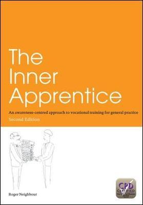The Inner Apprentice by Roger Neighbour