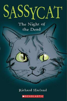 Sassycat: The Night of the Dead by Richard Harland