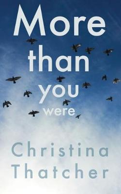 More Than You Were by Christina Thatcher