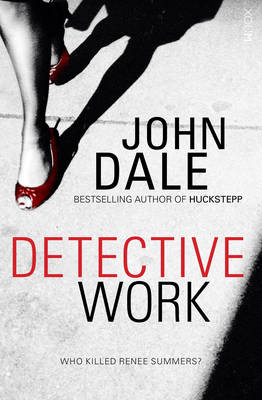 Detective Work by John Dale