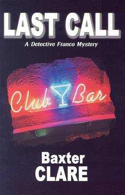 Last Call: Detective Franco Mystery Series by Baxter Clare