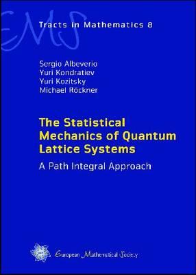 Statistical Mechanics of Quantum Lattice Systems by Sergio Albeverio