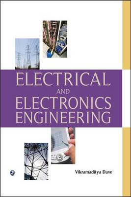 Electrical and Electronics Engineering by Vikramaditya Dave