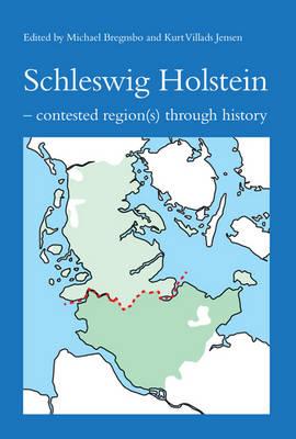Schleswig Holstein by Mr. Michael Bregnsbo