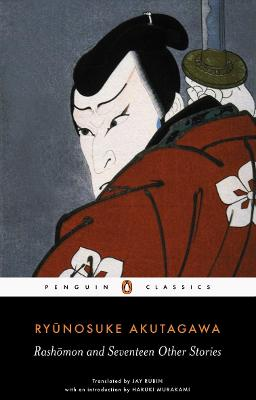 Rashomon and Seventeen Other Stories by Ryunosuke Akutagawa