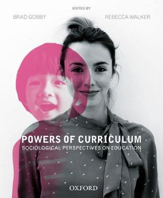 Powers of Curriculum by Brad Gobby