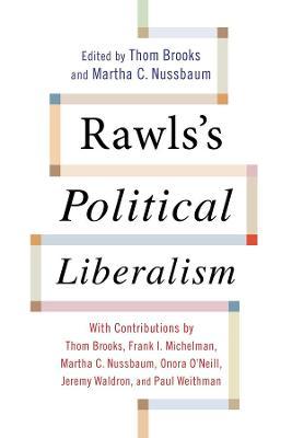 Rawls's Political Liberalism by Thom Brooks