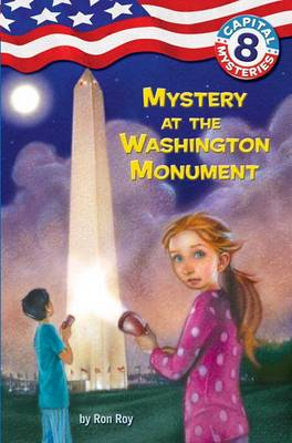 Mystery at the Washington Monument by Ron Roy