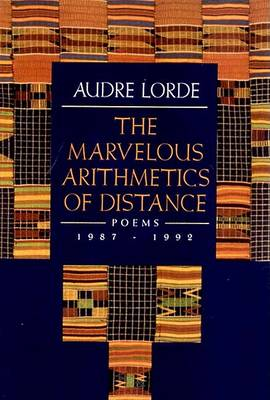Marvelous Arithmetics of Distance by Audre Lorde