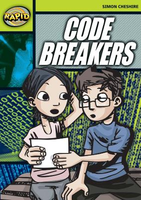Rapid Stage 6 Set A:Code Breakers (series 1) by Simon Cheshire