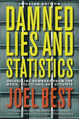 Damned Lies and Statistics by Joel Best
