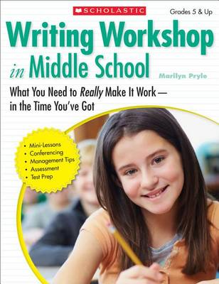 Writing Workshop in Middle School by Marilyn Pryle