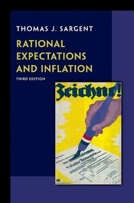 Rational Expectations and Inflation by Thomas J. Sargent