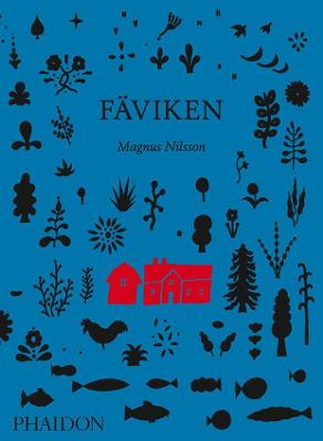 Faviken by Magnus Nilsson