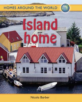 Island Home by Nicola Barber