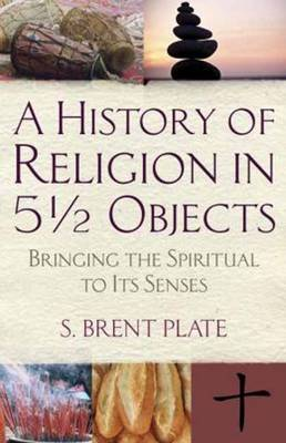 History of Religion in 5 1/2 Objects book