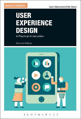 User Experience Design: A Practical Introduction by Gavin Allanwood