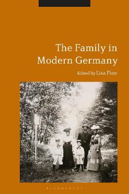 The Family in Modern Germany by Dr. Lisa Pine