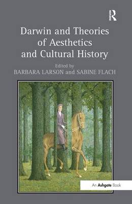 Darwin and Theories of Aesthetics and Cultural History by Barbara Larson