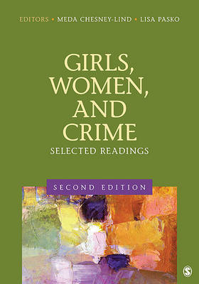 Girls, Women, and Crime by Lisa J. Pasko