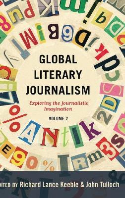 Global Literary Journalism by John Tulloch