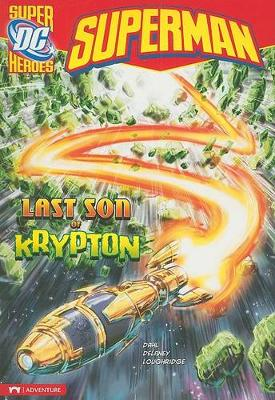 Last Son of Krypton by Michael Dahl