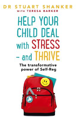 Help Your Child Deal With Stress - and Thrive book